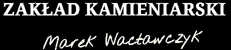 Kamieniarstwo Marek Wacławczyk Jemielnica
